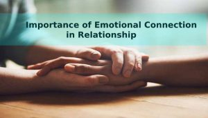 importance of emotional connection