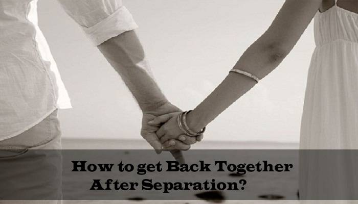 How-to-Get-Back-Together-After-Separation